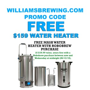 WilliamsBrewing.com Promo Code - Free $159 Stainless Steel Water Heater RoboBrew Coupon Code